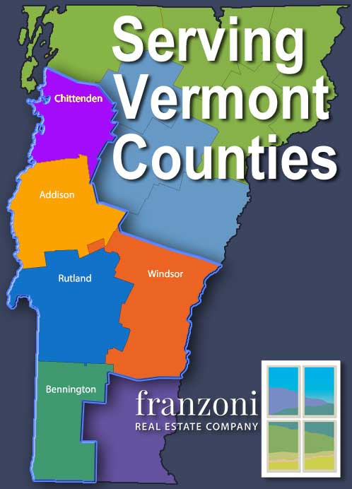 Franzoni Real Estate Company serves the following Vermont Counties: Chittenden, Addison, Rutland, Windsor, and Bennington County.